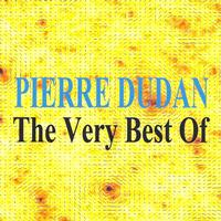 Pierre Dudan - The very best of