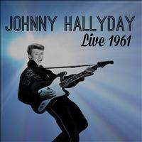 Johnny Halliday - Johnny Halliday Live 1961