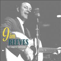 Jim Reeves - The Complete Collection
