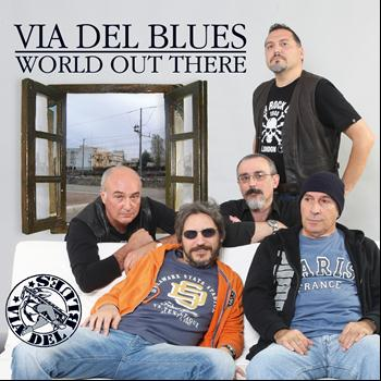 Via del Blues - World out there