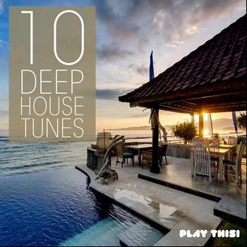 Various Artists - 10 Deep House Tunes
