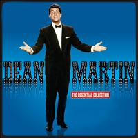 Dean Martin - The Essential Collection