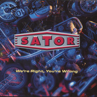 Sator - We're Right, You're Wrong