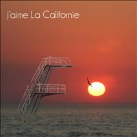 La Californie - J'aime La Californie - EP