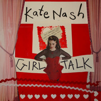 Kate Nash - Girl Talk (Explicit)