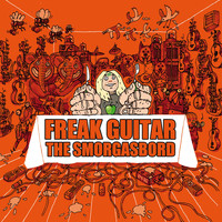 Mattias IA Eklundh - Freak Guitar - The Smorgasbord