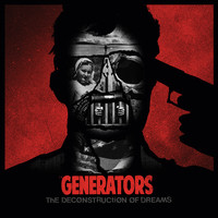 The Generators - The Deconstruction of Dreams