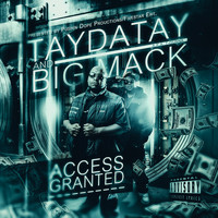Taydatay - Access Granted (Explicit)