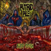 Putrid Pile - Blood Fetish