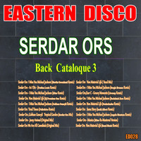 Serdar Ors - Back Cataloque, Pt. 3