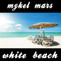 Mykel Mars - White Beach