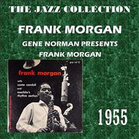 Frank Morgan - Gene Norman Presents Frank Morgan