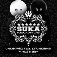 Unknownz feat. Eva Menson - I Was Here