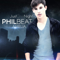 Philbeat feat. Amelia - Just One Night