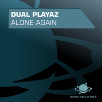 Dual Playaz - Alone Again