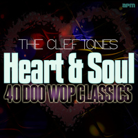 The Cleftones - Heart and Soul - 40 Doo Wop Classics