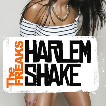 The Freaks - Harlem Shake - EP