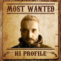 Hi Profile - Most Wanted (Hi Profile)