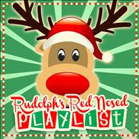 Christmas & Xmas All Stars - Rudolph's Red Nosed Playlist