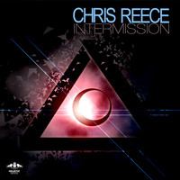Chris Reece - Intermission