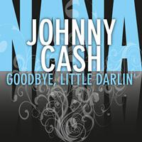 Johnny Cash - Goodbye, Little Darlin'