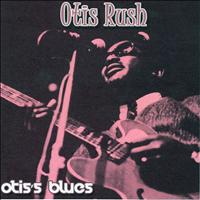 Otis Rush - Otis's Blues