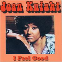 Jean Knight - I Feel Good