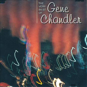 Gene Chandler - The Very Best of Gene Chandler