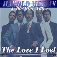 Harold Melvin & The Blue Notes - The Love I Lost