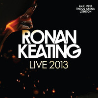 Ronan Keating - Live 2013 at The O2 Arena, London