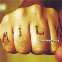 Milk - Two Sides of a Coin