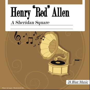 "Henry ""Red"" Allen - A Sheridan Square"