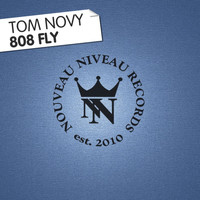 Tom Novy - 808 Fly