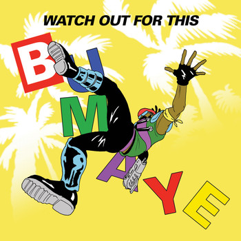 Major Lazer / - Watch Out For This (Bumaye) [feat. Busy Signal, the Flexican & FS Green]