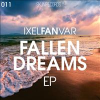 Ixel Fan Var - Fallen Dreams
