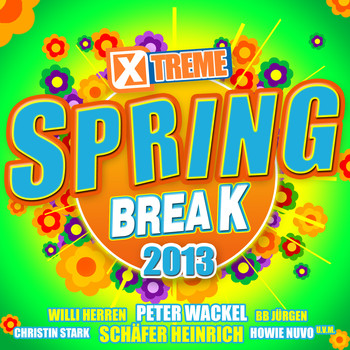 Various Artists - Xtreme Spring Break 2013