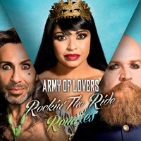 Army Of Lovers - Rockin' The Ride Remixes
