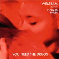 Westbam - You Need The Drugs