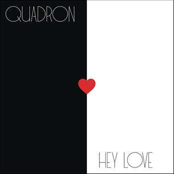 Quadron - Hey Love