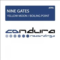 Nine Gates - Yellow Moon / Boiling Point