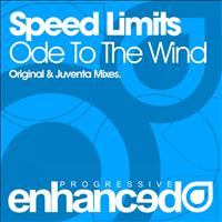 Speed Limits - Ode To The Wind
