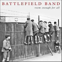Battlefield Band - Room Enough for All
