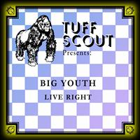 Big Youth - Live Right