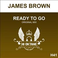 James Brown - Ready To Go
