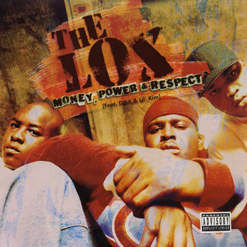 The Lox - Money, Power & Respect (Mixes) (Explicit)