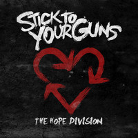 Stick To Your Guns - The Hope Division