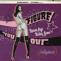 Space Age Baby Jane - Figure You Out
