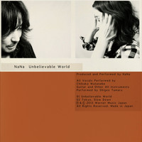 Nana - Unbelievable World