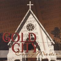 Gold City - Camp Meetin'