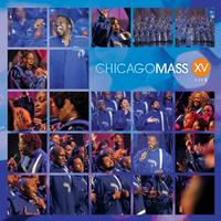 Chicago Mass Choir - XV Live